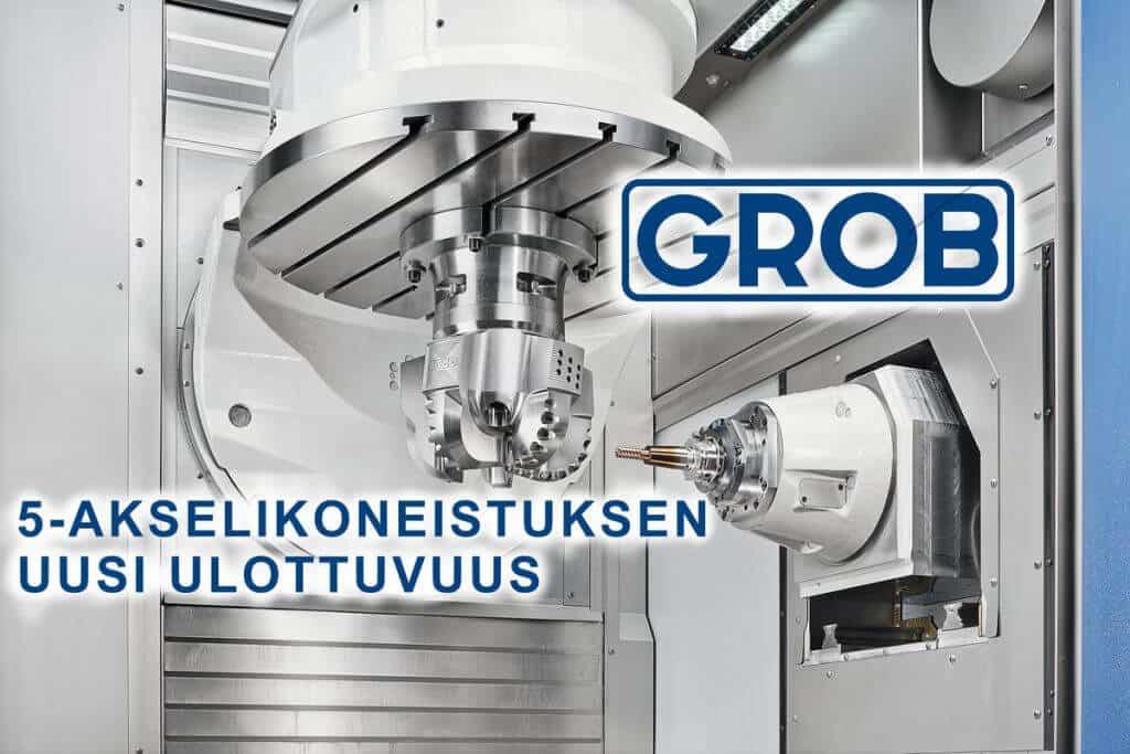 GROBin 5-akselityöstökeskuksien poikkeuksellisen älykäs rakenne mahdollistaa suurimman akselivapauden sekä huippudynaamisuuden, -tukevuuden ja -tarkkuuden erittäin kompaktissa koossa.